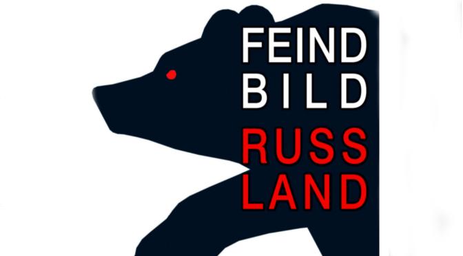 """Lesung """"Feindbild Russland"""" am 10. Mai"""